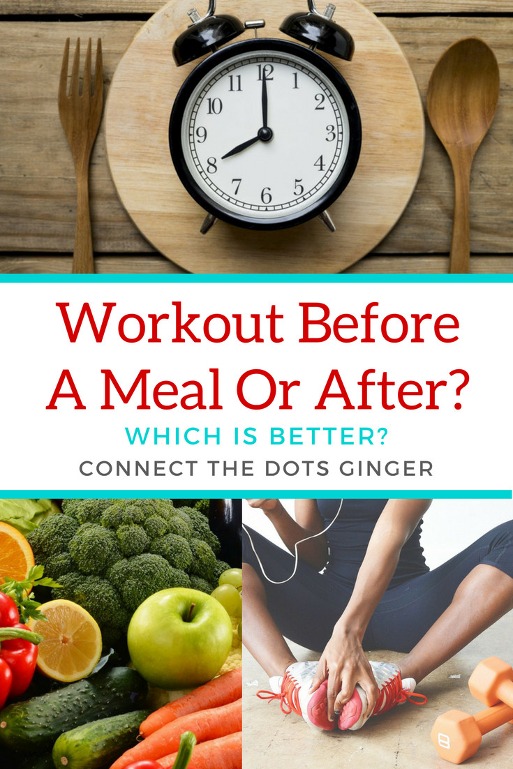 Workout Before Or After Dinner  Connect the Dots Ginger