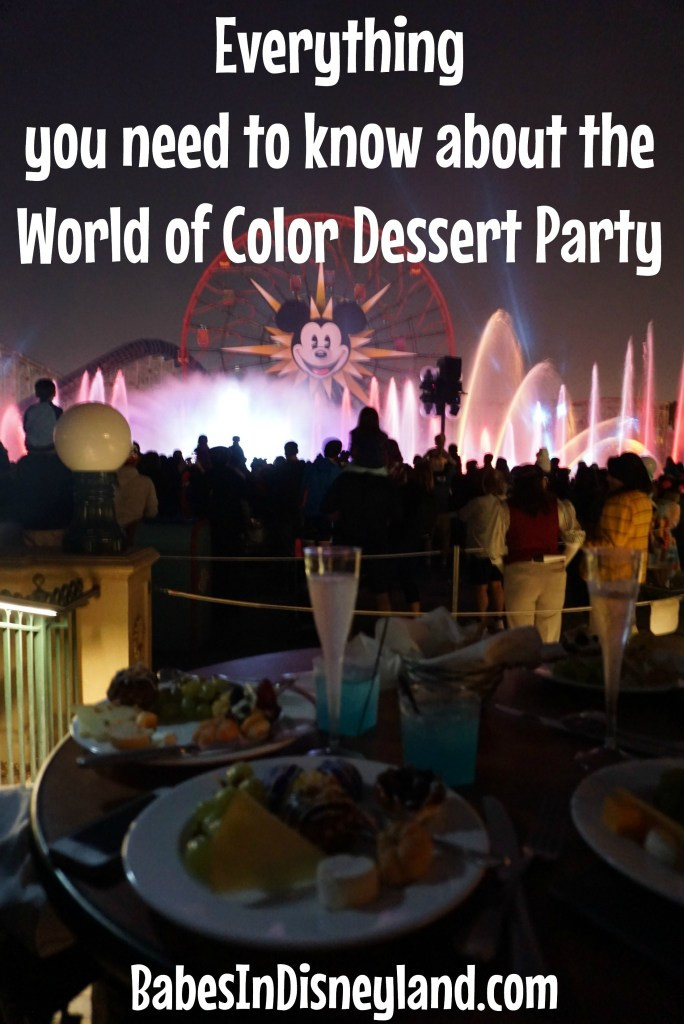 World Of Color Dessert Party  Everything you need to know about the World of Color