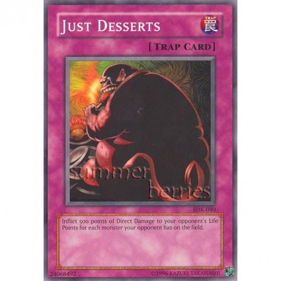 Yugioh Just Desserts  YuGiOh Card SDK 040 Just Desserts [Promo mon]