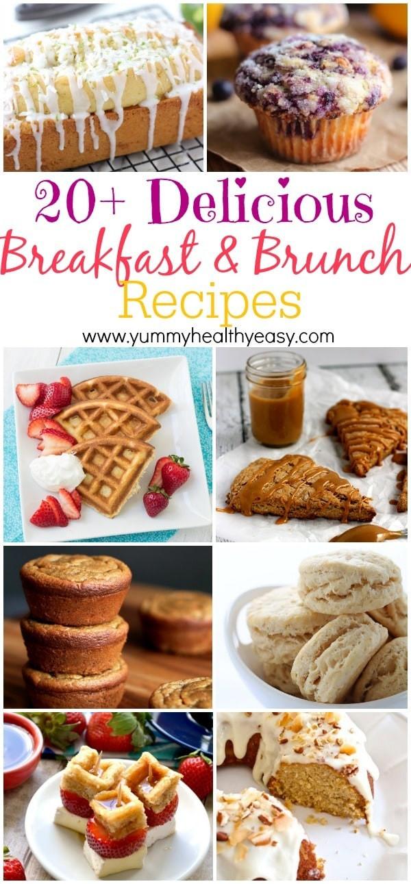 Yummy Breakfast Recipes  20 Delicious Breakfast & Brunch Recipes Yummy Healthy Easy