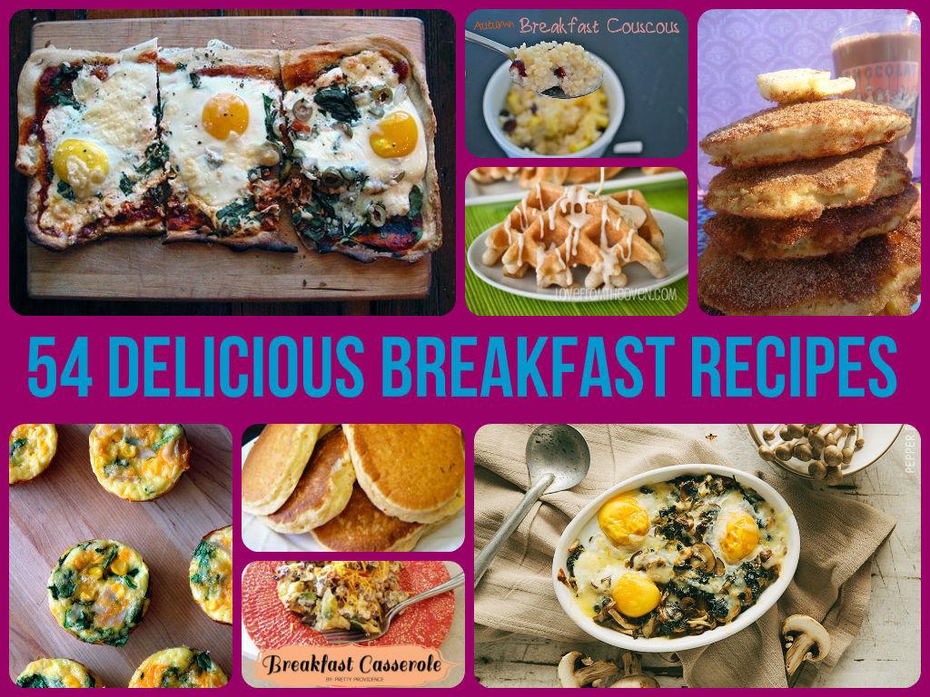 Yummy Breakfast Recipes  54 Delicious Breakfast Recipes