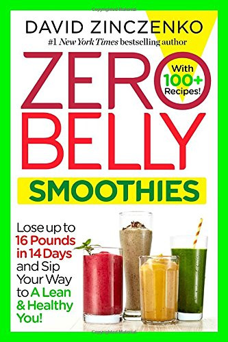 Zero Belly Smoothies  Zero Belly Smoothies Lose up to 16 Pounds in 14 Days and