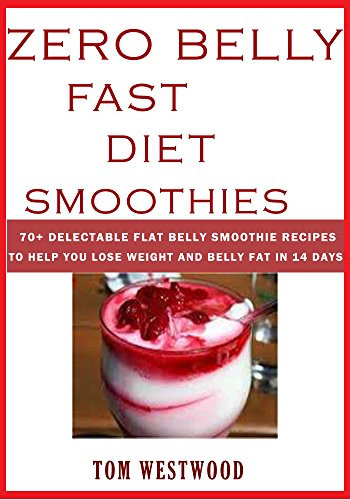 "Zero Belly Smoothies  Cookbooks List The Best Selling ""Smoothies"" Cookbooks"