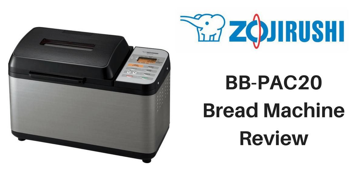 Zojirushi Bread Machine Recipes  Zojirushi BB PAC20 Bread Machine Review Abby Sher