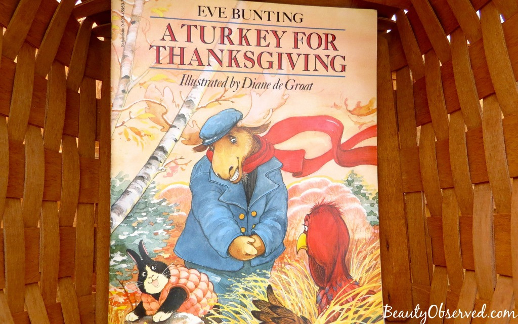 A Turkey For Thanksgiving By Eve Bunting  3 Fun Thanksgiving Books