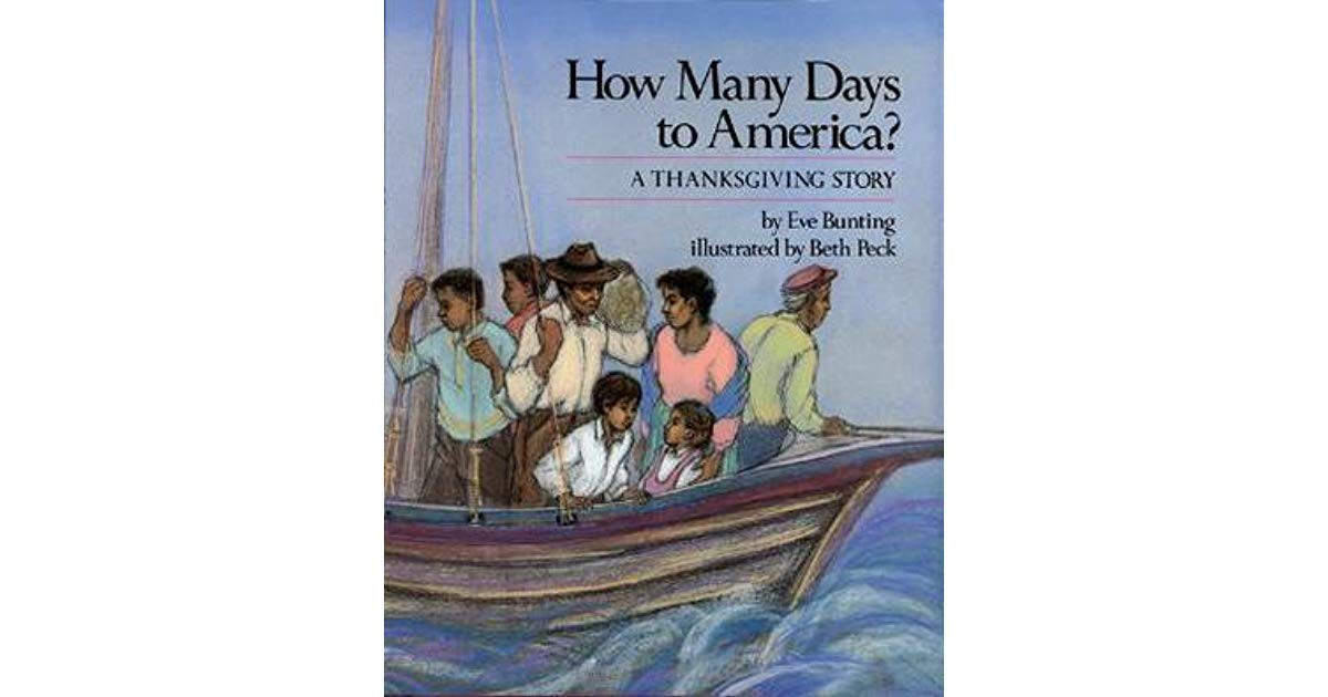 A Turkey For Thanksgiving By Eve Bunting  How Many Days to America A Thanksgiving Story by Eve Bunting