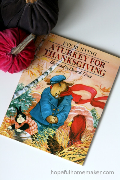 A Turkey For Thanksgiving By Eve Bunting  Hopeful Homemaker Page 2 of 447 nurturing hope