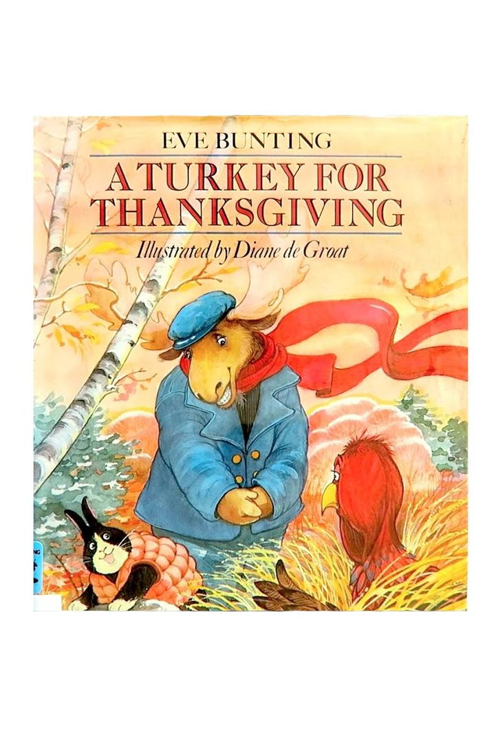 A Turkey For Thanksgiving By Eve Bunting  The Best Children's Books about Fall Southern Living