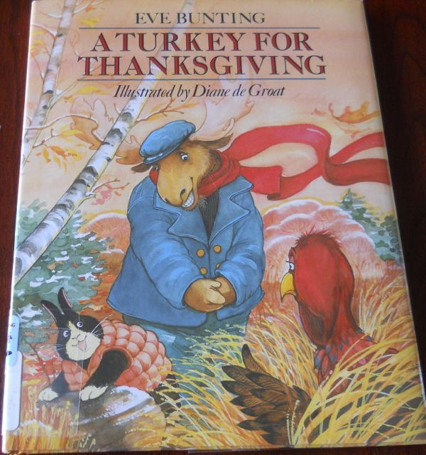 A Turkey For Thanksgiving By Eve Bunting  Blue Sky Big Dreams A Feast of Books for Thanksgiving