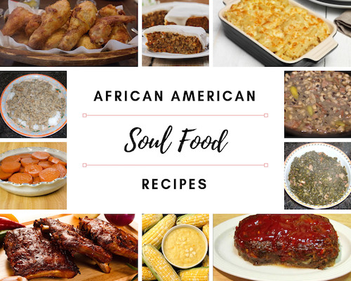 African American Thanksgiving Recipes  African American Soul Food Recipes All Time Favorites