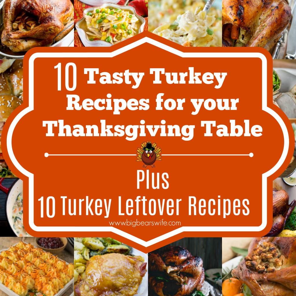 After Thanksgiving Turkey Recipes  10 Tasty Turkey Recipes for your Thanksgiving Table Plus