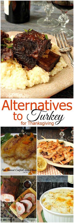 Alternatives To Turkey For Thanksgiving  Alternatives to Turkey for Thanksgiving Call Me PMc
