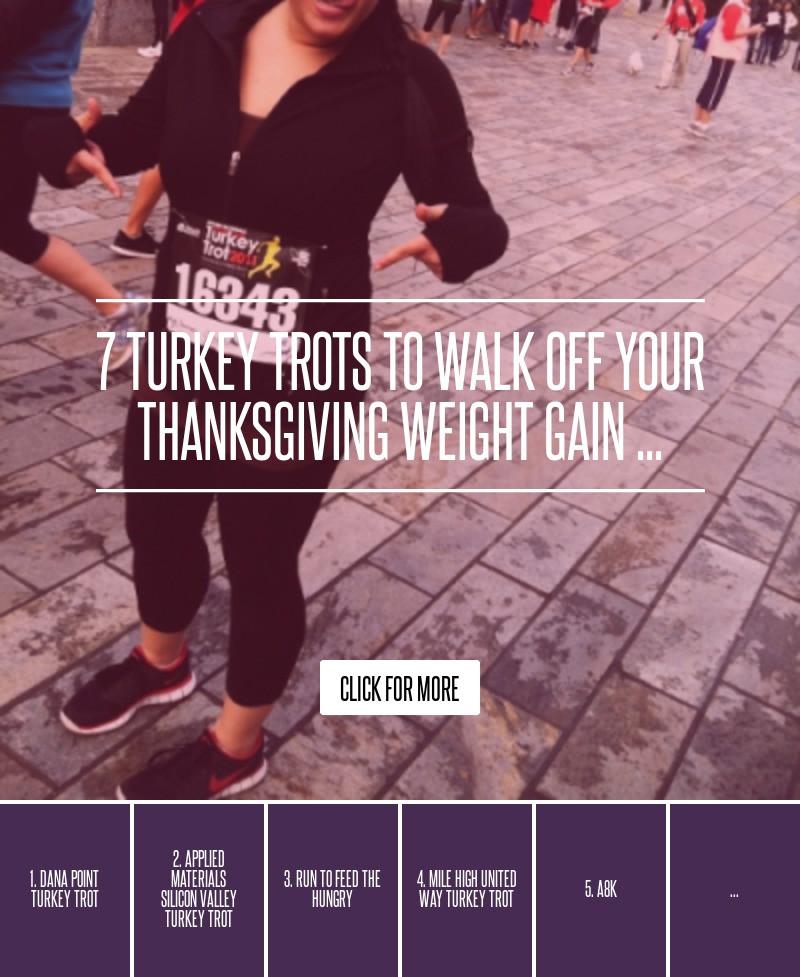 Average Thanksgiving Turkey Weight  7 Turkey Trots to Walk off Your Thanksgiving Weight Gain …