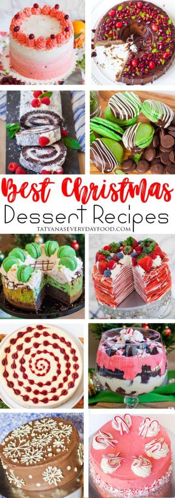 Best Christmas Dessert  Christmas Desserts Recipe Roundup Tatyanas Everyday Food
