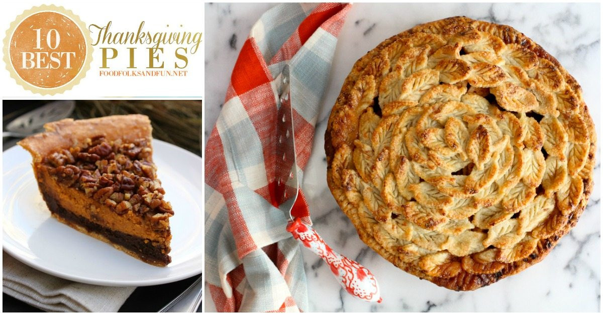 Best Pies For Thanksgiving  10 Best Thanksgiving Pie Recipes • Food Folks and Fun