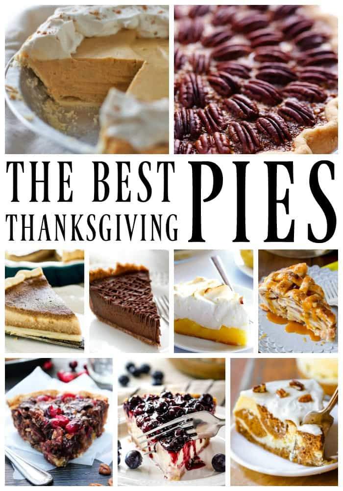 Best Pies For Thanksgiving  25 of the Best Thanksgiving Pies A Dash of Sanity