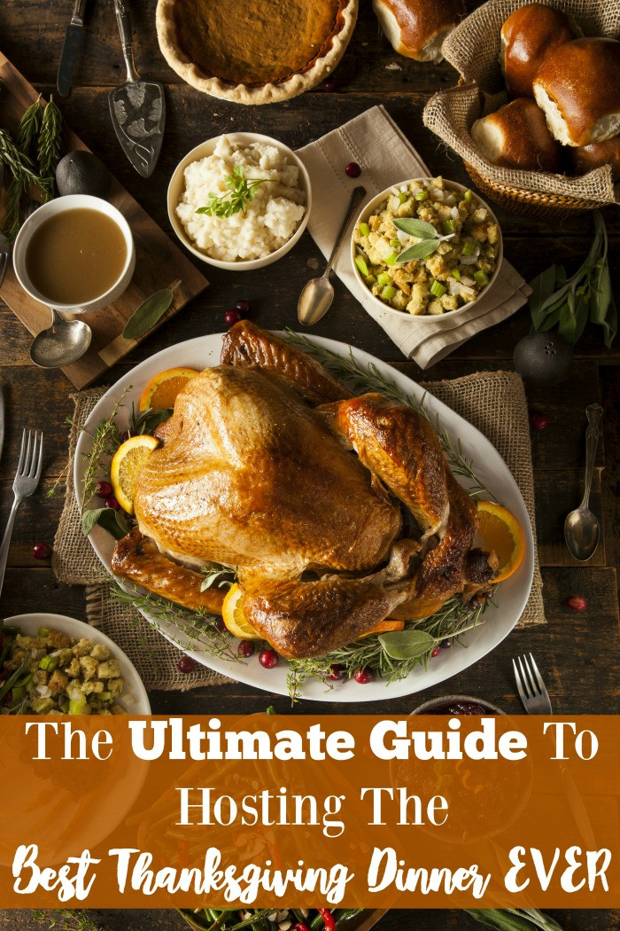 Best Thanksgiving Dinner  Ultimate Guide to Hosting the Best Thanksgiving Dinner EVER