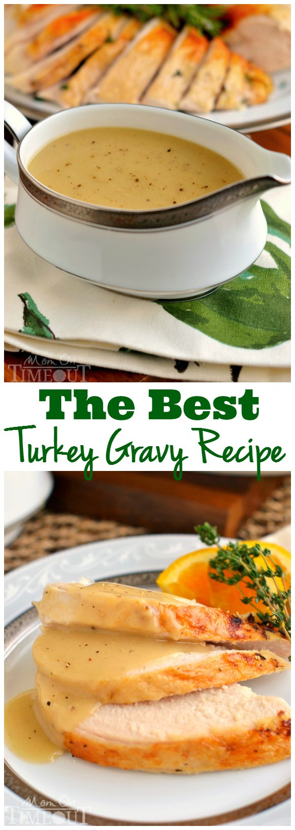 Best Thanksgiving Gravy  The Best Turkey Gravy Recipe Mom Timeout