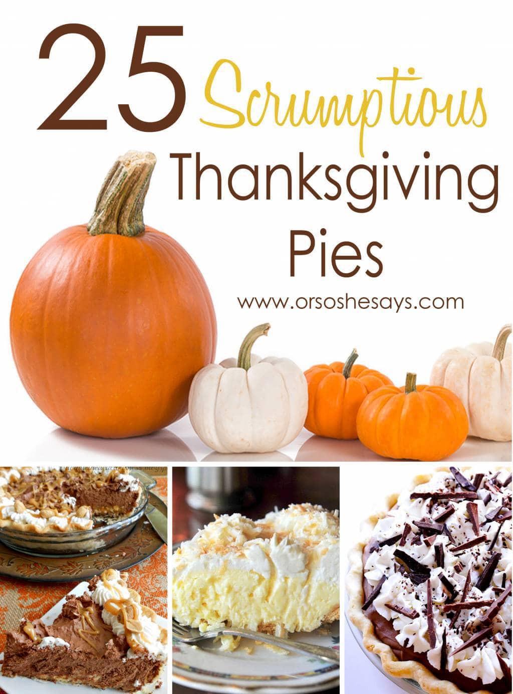 Best Thanksgiving Pies  25 Scrumptious Thanksgiving Pies she Mariah so she