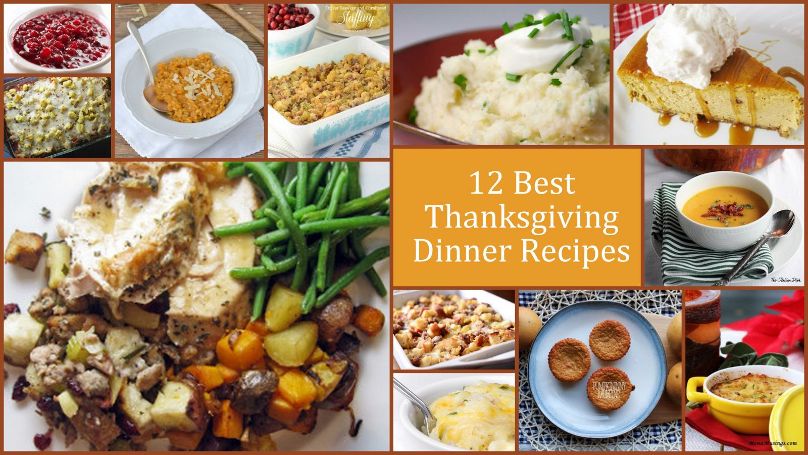 Best Turkey Recipes Thanksgiving  12 Best Thanksgiving Dinner Recipes