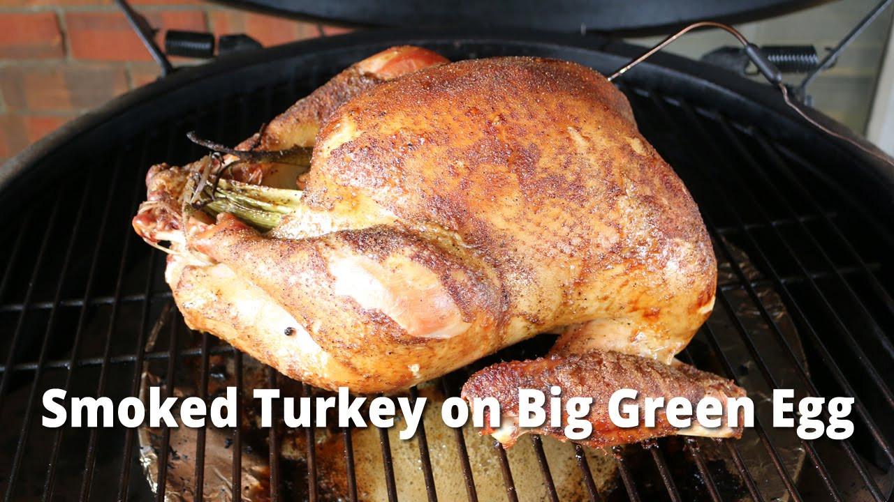 Big Green Egg Thanksgiving Turkey  Smoked Turkey on Big Green Egg