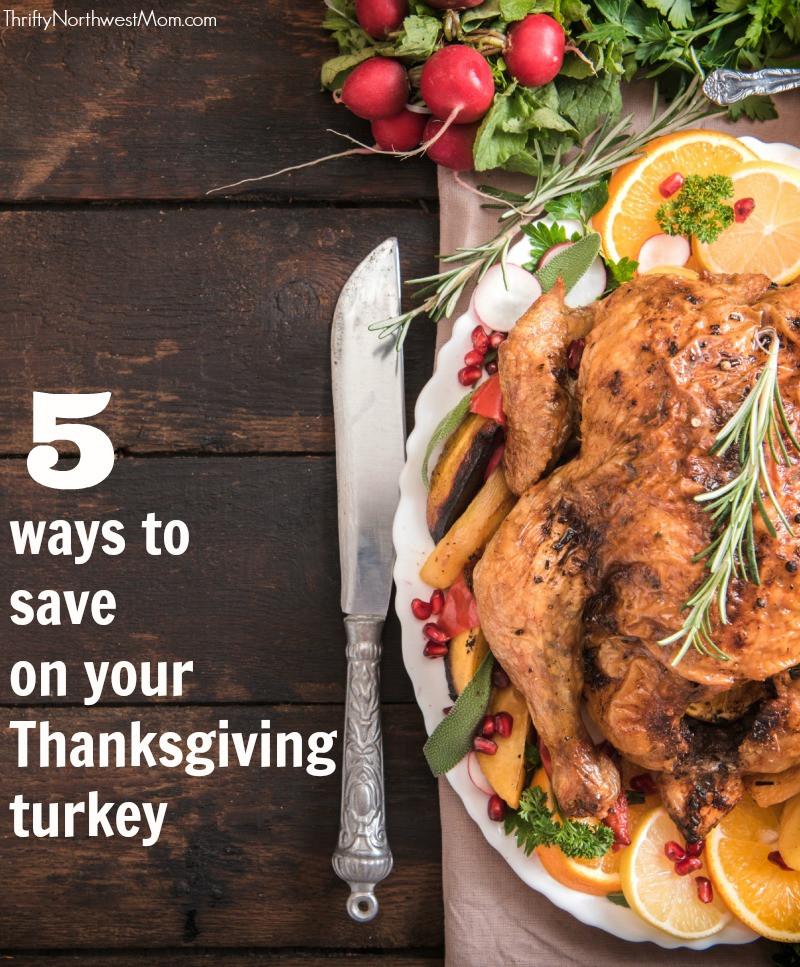 Buying Thanksgiving Turkey  5 Ways to Save When Buying your Thanksgiving Turkey