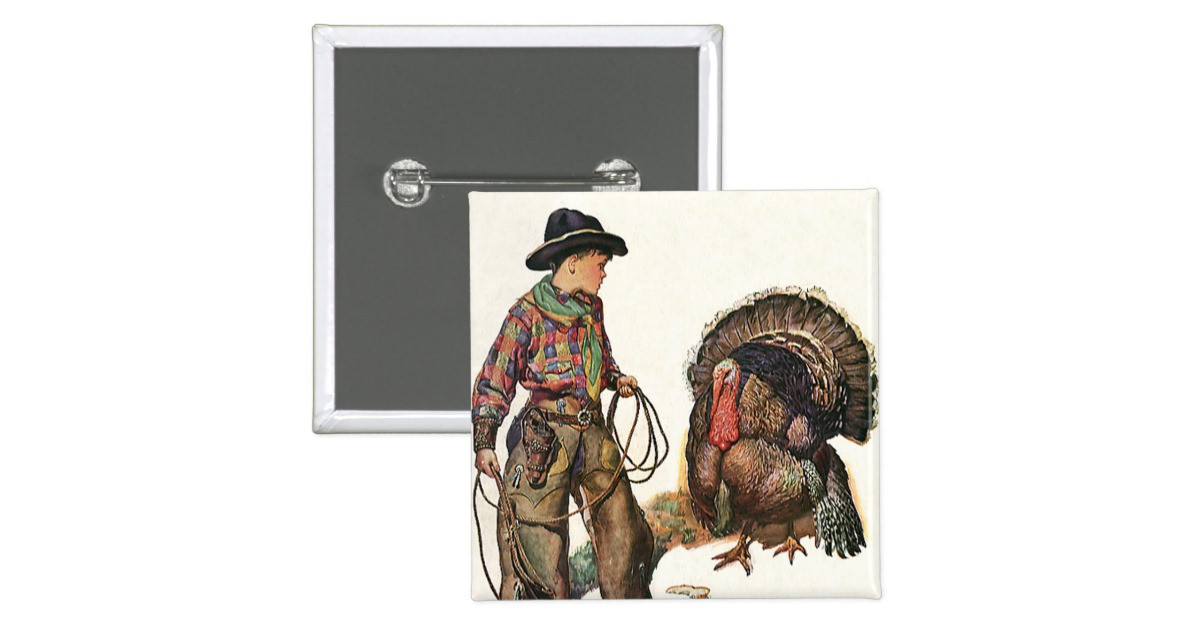 Catching The Thanksgiving Turkey  Vintage Thanksgiving Cowboy Catching a Turkey Button