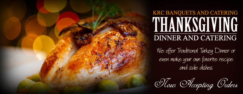 Cater Thanksgiving Dinner  KRC Banquets and Catering 812 333 3431