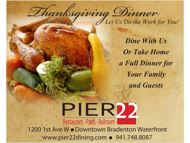 Cater Thanksgiving Dinner  PIER 22 Restaurant Patio Ballroom and Catering offers a