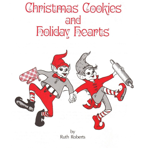 Christmas Cookies And Holiday Hearts  Ruth Roberts Christmas Cookies and Holiday Hearts