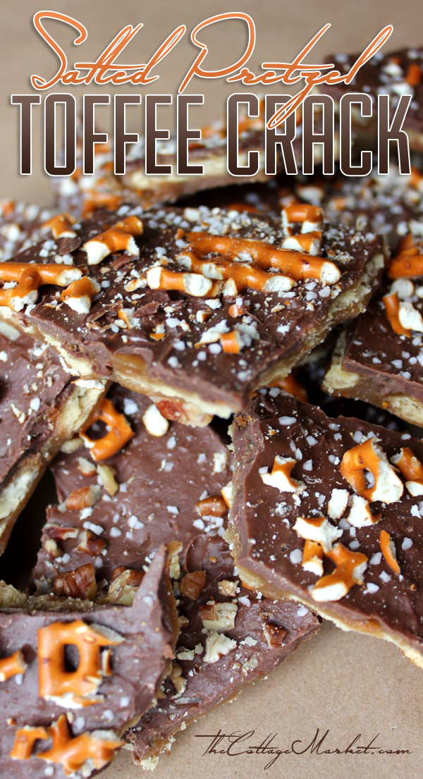 Christmas Crack With Pretzels  Salted Pretzel Toffee Crack The Cottage Market