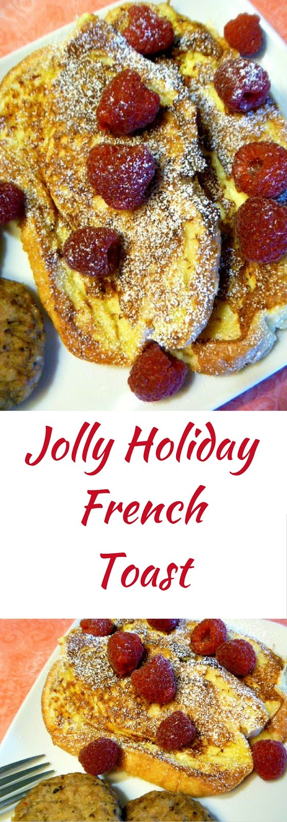 Christmas French Toast  Slice of Southern Jolly Holiday French Toast