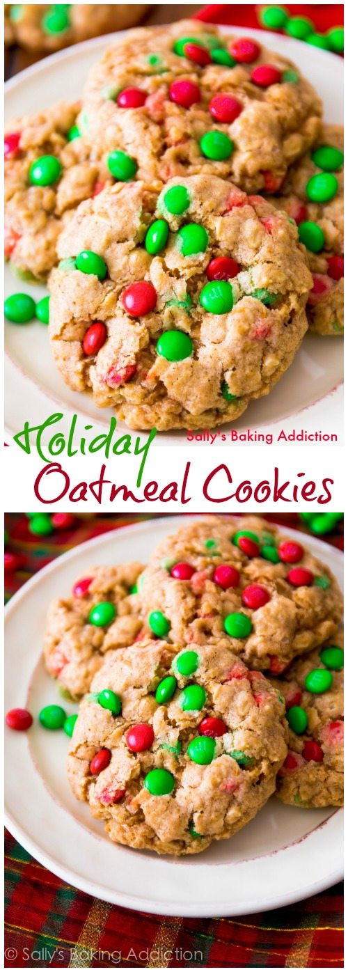 Christmas Oatmeal Cookies  Chewy Oatmeal M&M Cookies Sallys Baking Addiction