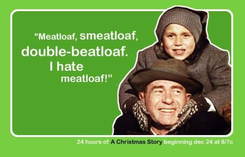 Christmas Story Meatloaf  Pin by Justin Gibson on Christmas