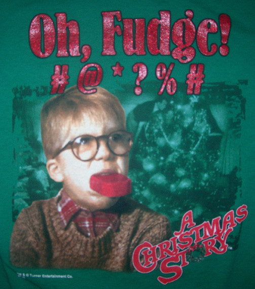 Christmas Story Oh Fudge  MentalRob A CHRISTMAS STORY Oh Fudge M T SHIRT