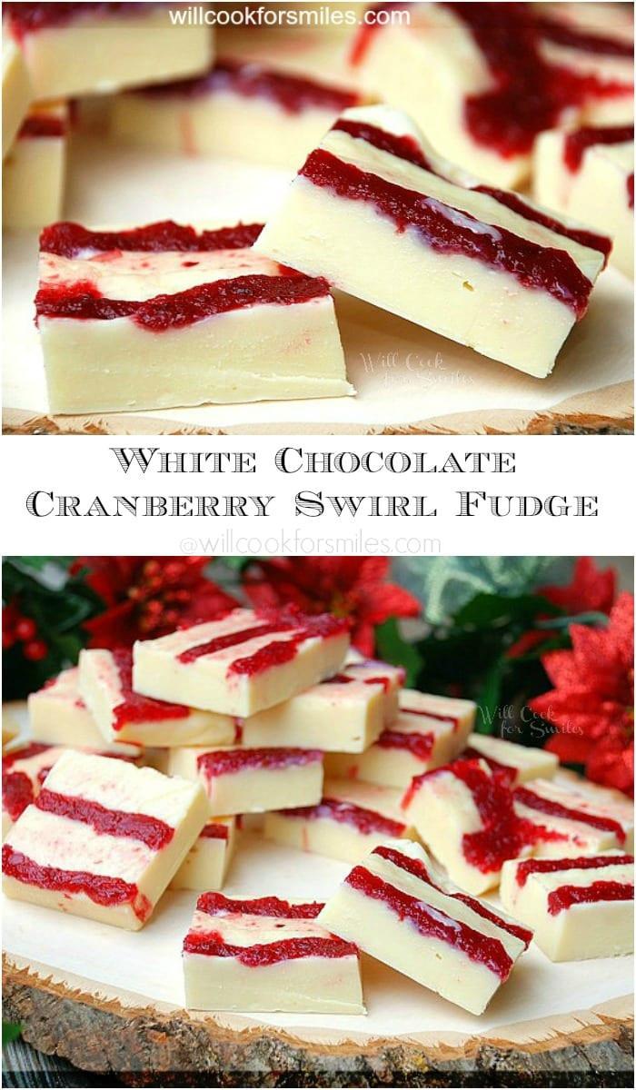 Christmas Swirl Fudge  White Chocolate Cranberry Swirl Fudge Will Cook For Smiles