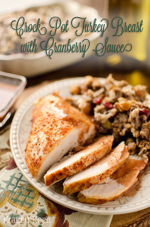 Crock Pot Turkey Recipes For Thanksgiving  Crock Pot Turkey Breast with Cranberry Sauce Page 2 of 2