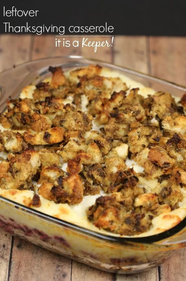 Delicious Turkey Recipes For Thanksgiving  Leftover Thanksgiving Casserole – an easy and delicious