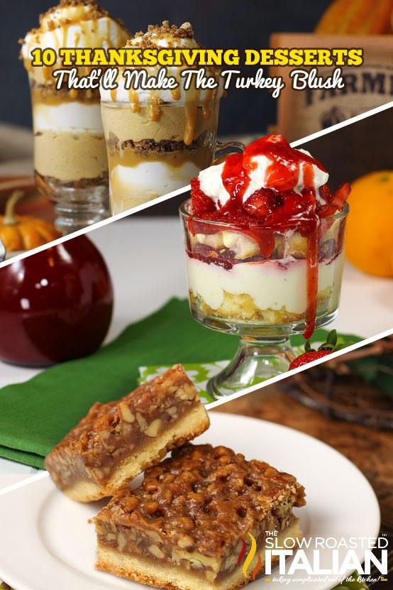 Desserts To Make For Thanksgiving  10 Thanksgiving Desserts That ll Make The Turkey Blush