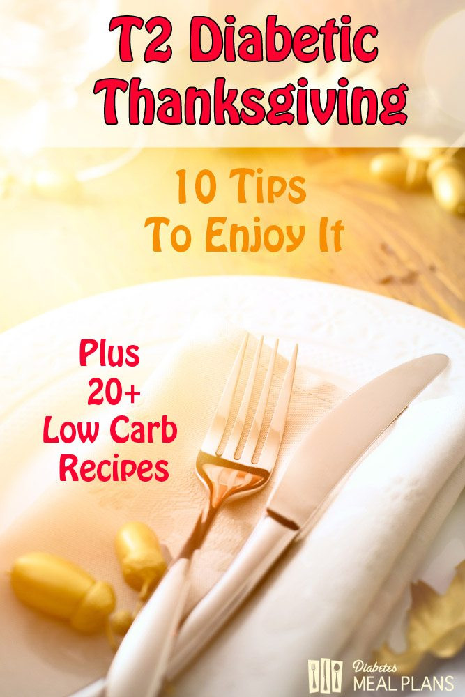 Diabetic Thanksgiving Dinners  10 Tips to Enjoy Your Diabetic Thanksgiving including 20