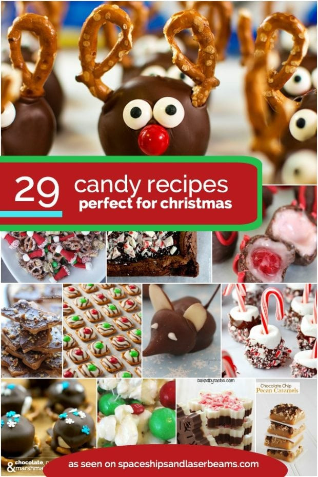 Easy Christmas Candy Recipes For Gifts  29 Christmas Candy Recipes Spaceships and Laser Beams