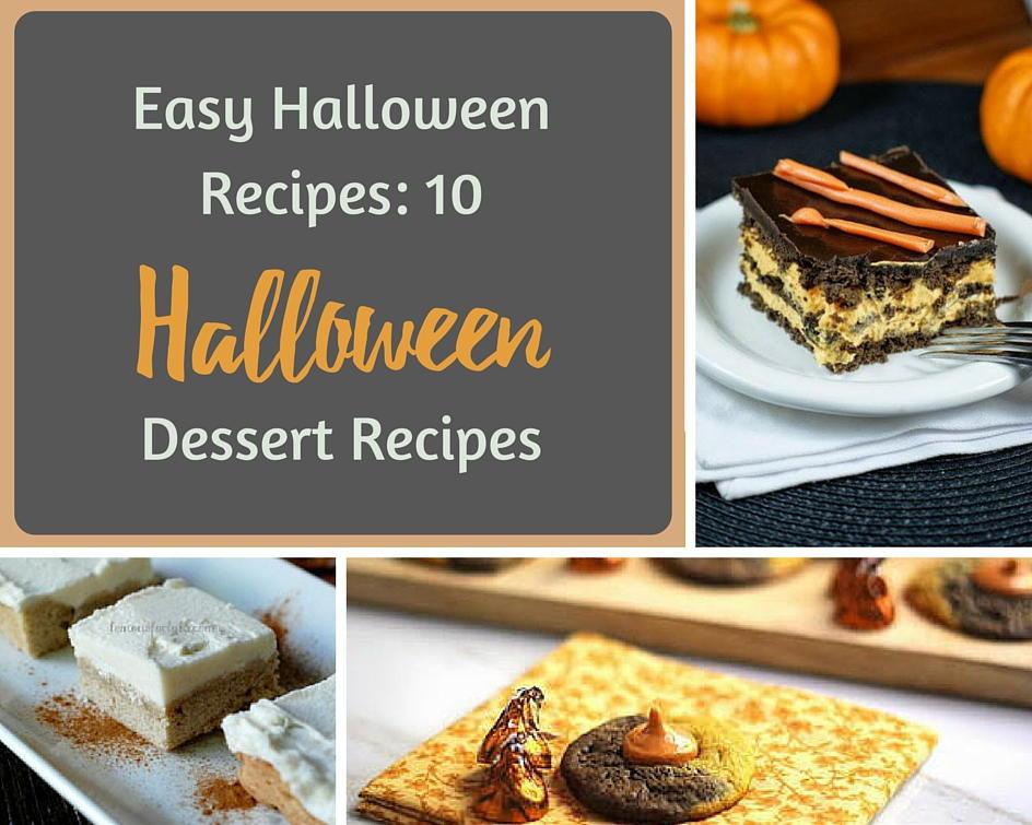 Easy Halloween Desserts Ideas  Easy Halloween Recipes 10 Halloween Dessert Recipes