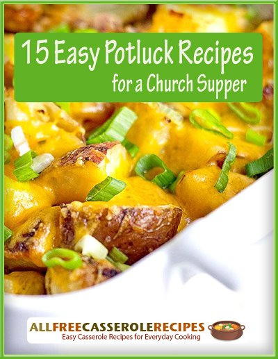 """Easy Side Dishes For Christmas Potluck  """"15 Easy Potluck Recipes for a Church Supper"""" Free"""