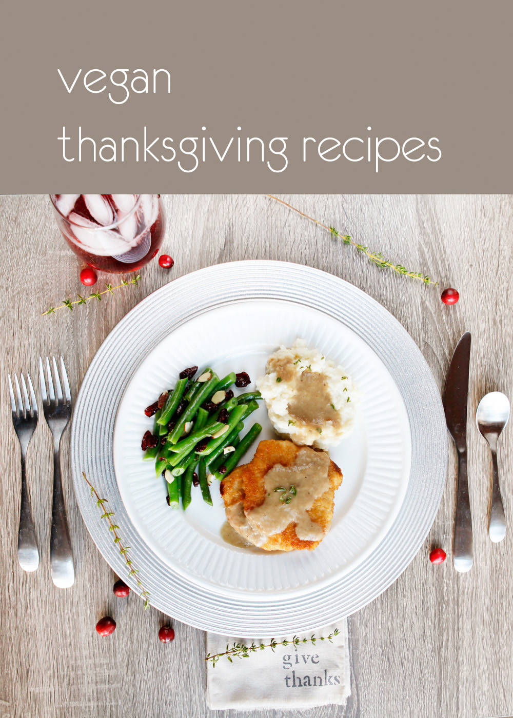Easy Vegan Thanksgiving Recipes  easy vegan thanksgiving recipes with thyme and cranberry