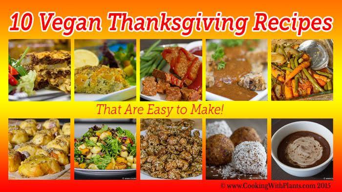 Easy Vegan Thanksgiving Recipes  10 Vegan Thanksgiving Recipes That Are Easy to Make