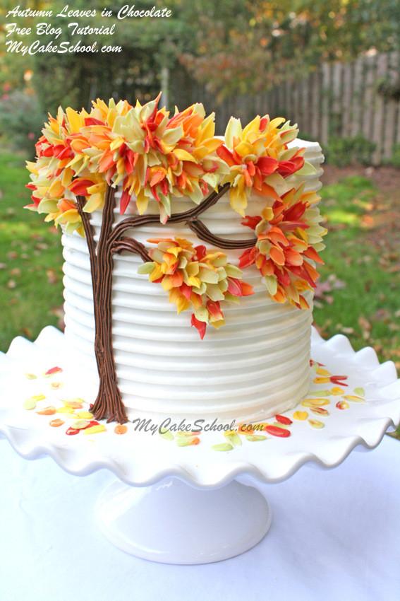 Fall Birthday Cake  Autumn Leaves in Chocolate Blog Tutorial