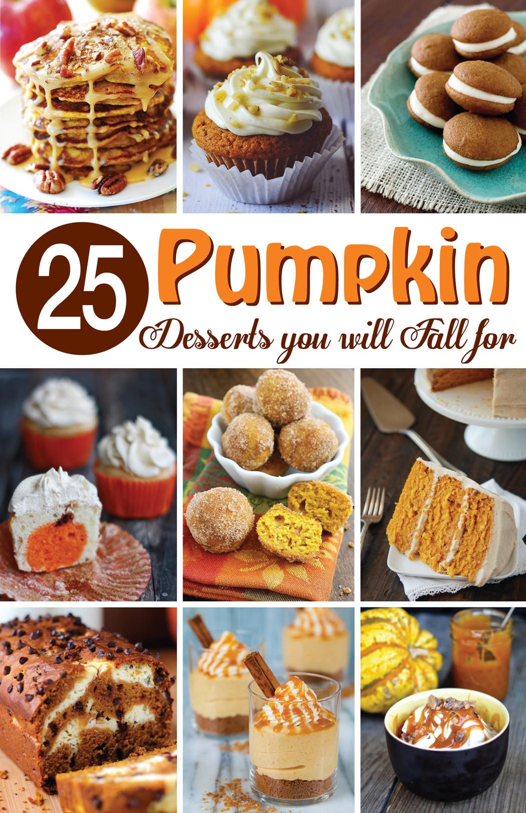 Fall Pumpkin Desserts  25 Perfect Pumpkin Desserts Mom Loves Baking