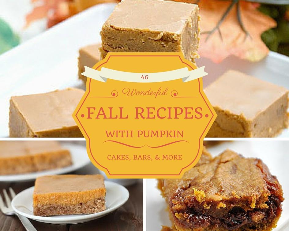 Fall Pumpkin Recipes  46 Wonderful Fall Recipes with Pumpkin
