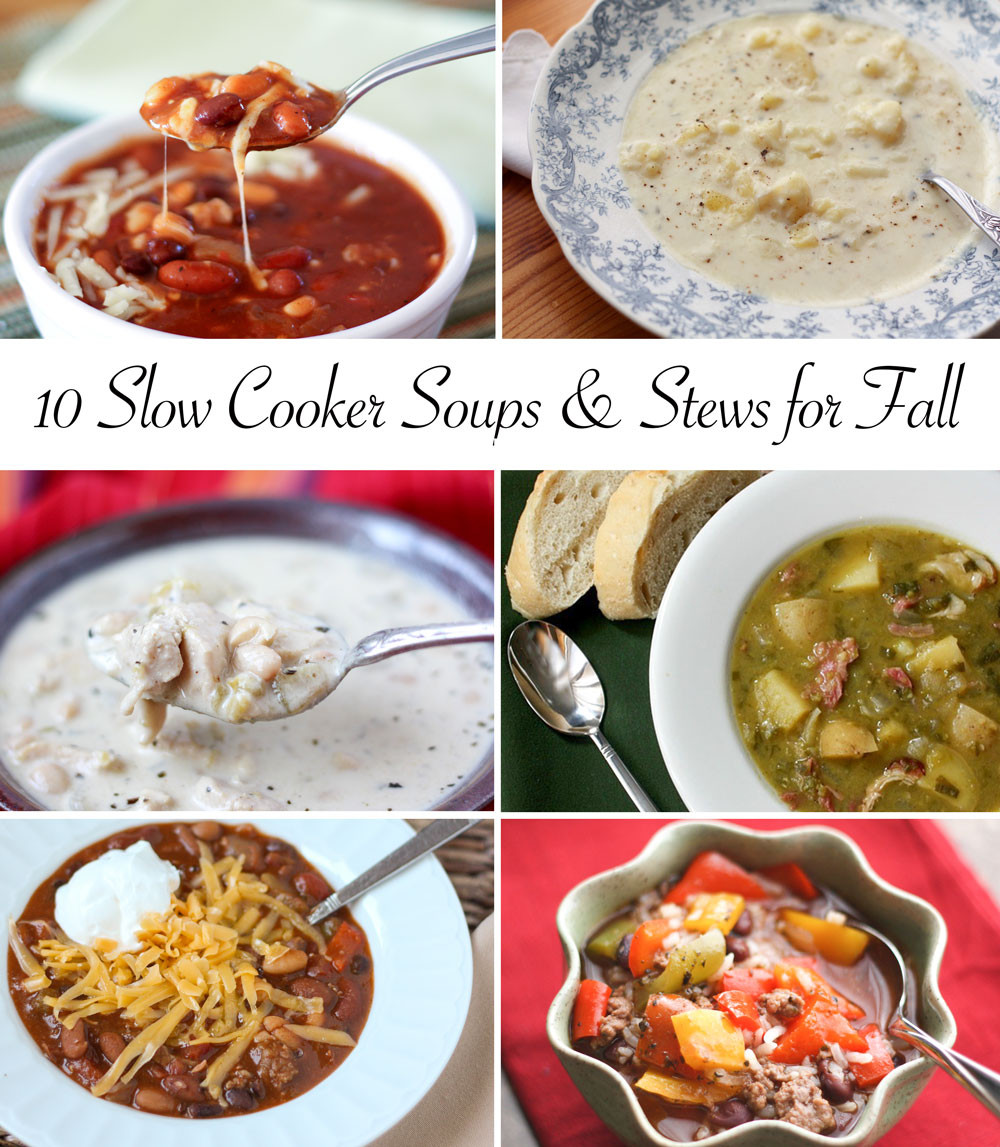 Fall Soup And Stew Recipes  Barefeet In The Kitchen 10 Slow Cooker Soups and Stews