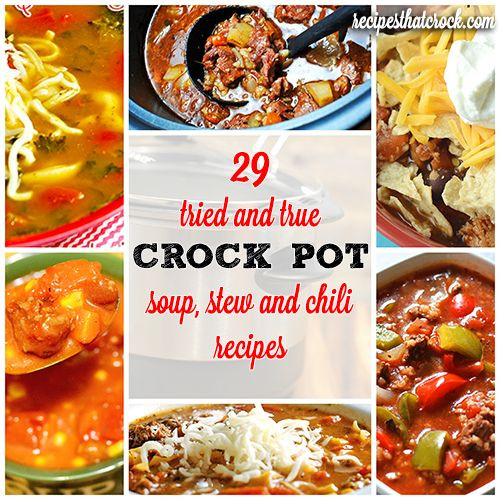 Fall Soup And Stew Recipes  29 Tried and True Crock Pot Soup Stew & Chili Recipes